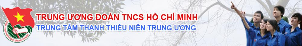 Trung tâm Thanh thiếu niên Trung Ương