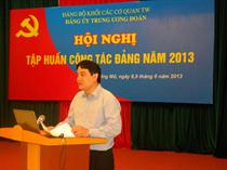 Đảng bộ Trung ương Đoàn: Hội nghị tập huấn công tác Đảng năm 2013