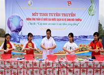 Yên Bái: Mít tinh tuyên truyền hưởng ứng Tuần lễ Quốc gia nước sạch và vệ sinh môi trường năm 2019