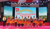 Liên hoan các Trung tâm, Nhà văn hóa Thanh thiếu niên khu vực phía Bắc năm 2017