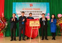 Hà Giang: Khánh thành Trung tâm hoạt động thanh thiếu niên tỉnh