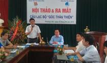 Hội thảo, tập huấn và ra mắt góc thân thiện về chăm sóc sức khỏe cho thanh niên công nhân
