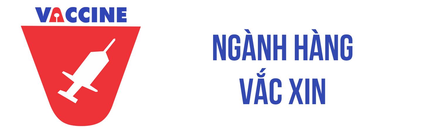 Ngành hàng Vắc xin