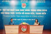 Đối thoại trực tuyến giữa Bí thư thứ nhất Trung ương Đoàn với đoàn viên, thanh niên
